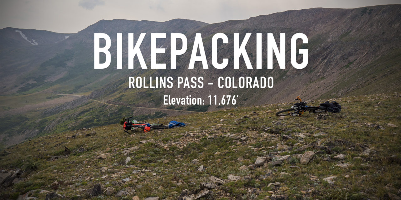 Bikepacking Rollins Pass – Colorado