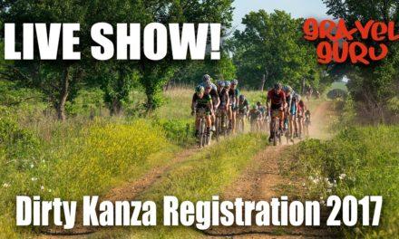 Dirty Kanza Registration Live Show 2017!