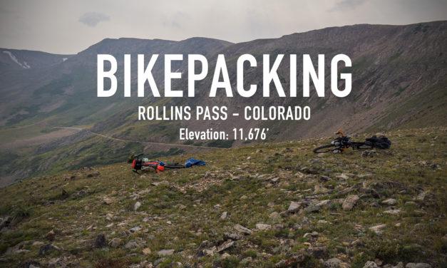 Bikepacking Rollins Pass – Colorado